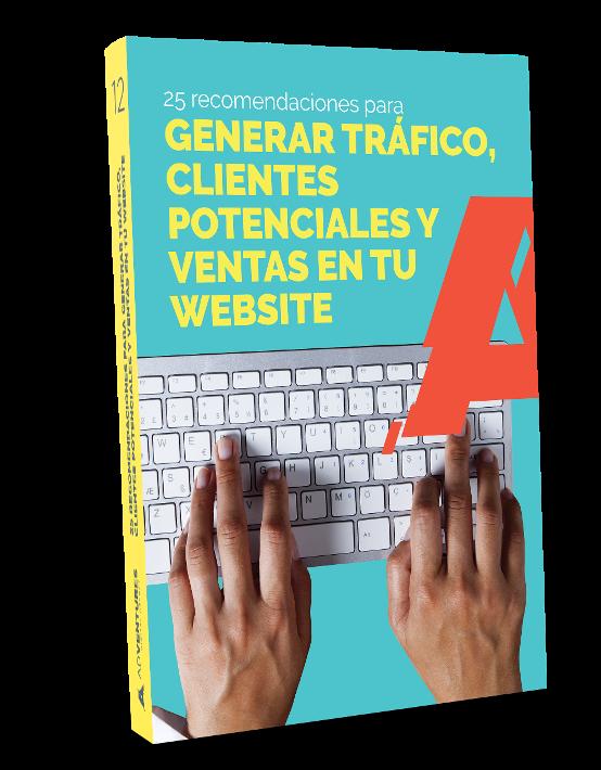 25 recomendaciones para generar tráfico clientes potenciales y ventas en tu website